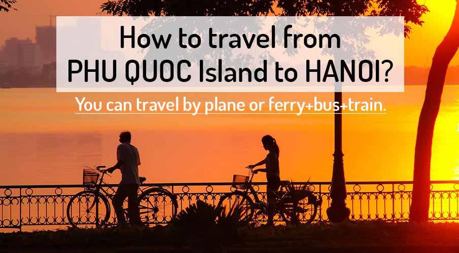 Phu Quoc Island from Hanoi
