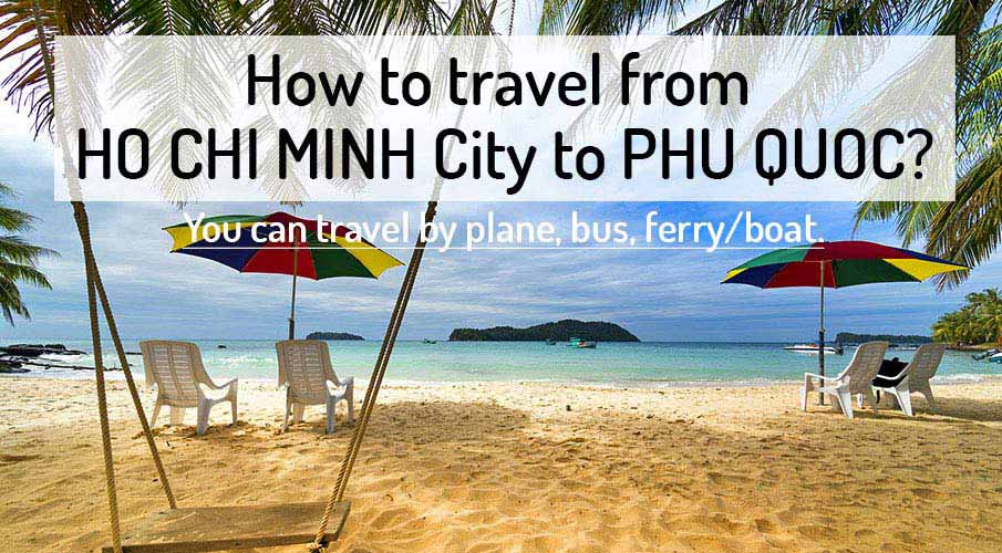 Phu Quoc Island from Ho Chi Minh